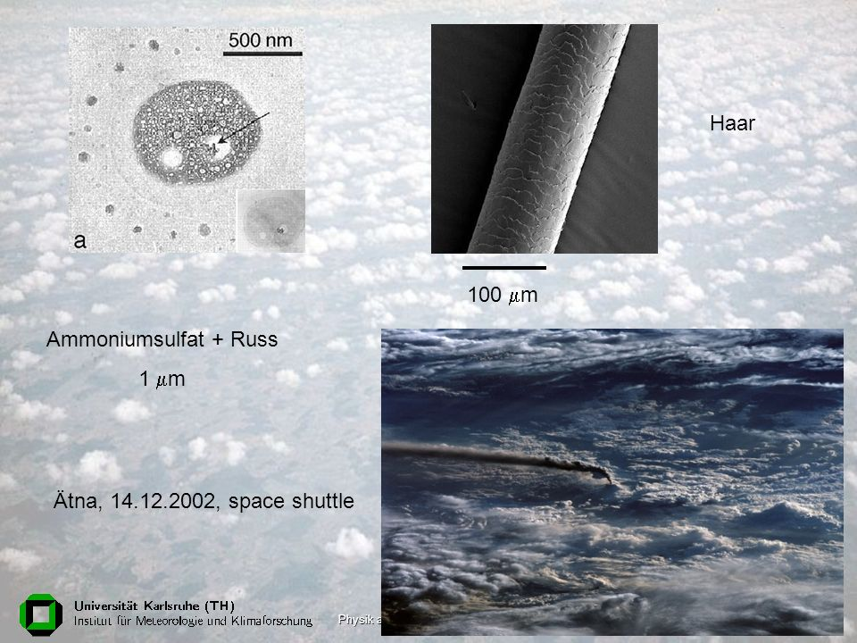 Haar 100 mm Ammoniumsulfat + Russ 1 mm Ätna, 14.12.2002, space shuttle