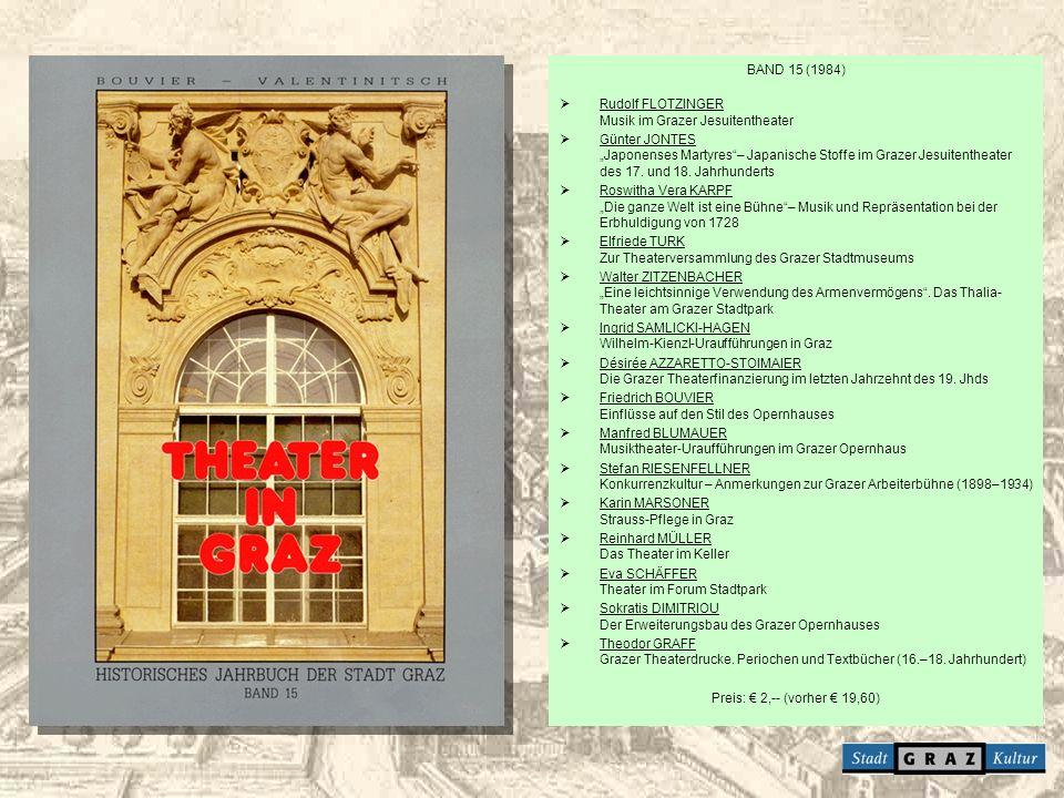 BAND 15 (1984) Rudolf FLOTZINGER Musik im Grazer Jesuitentheater.