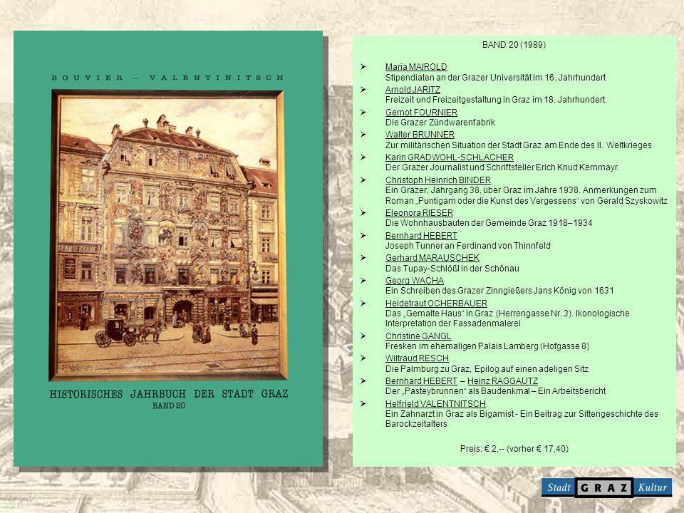 BAND 20 (1989) Maria MAIROLD Stipendiaten an der Grazer Universität im 16. Jahrhundert.