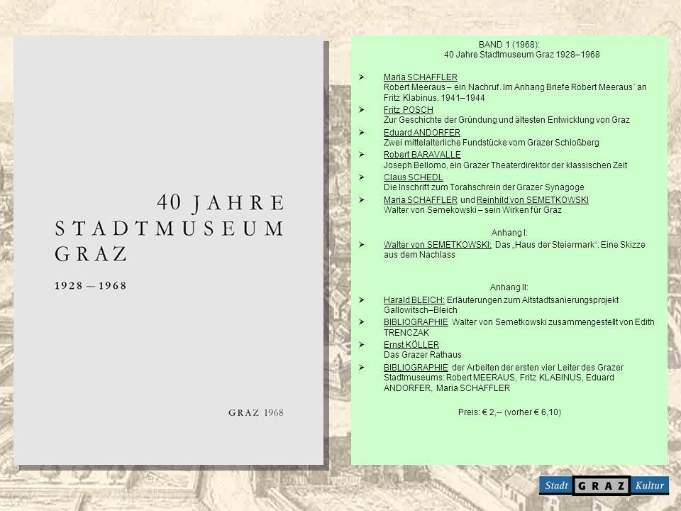 BAND 1 (1968): 40 Jahre Stadtmuseum Graz 1928–1968