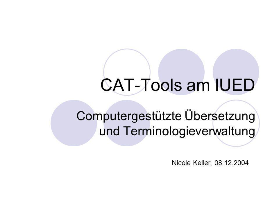 Computergestützte Übersetzung und Terminologieverwaltung