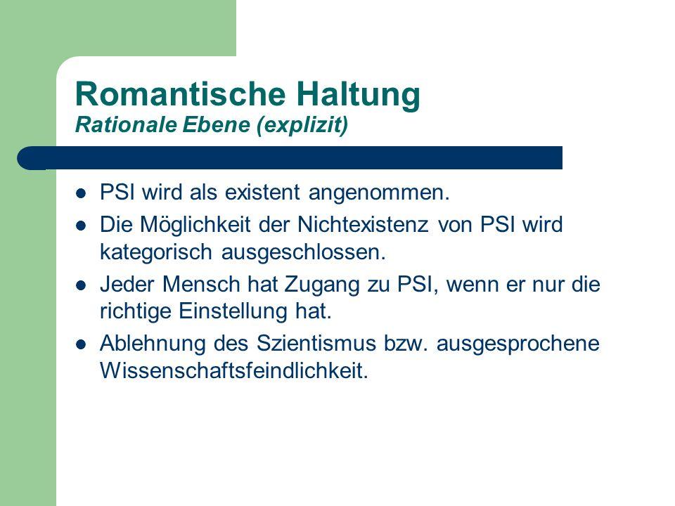 Romantische Haltung Rationale Ebene (explizit)