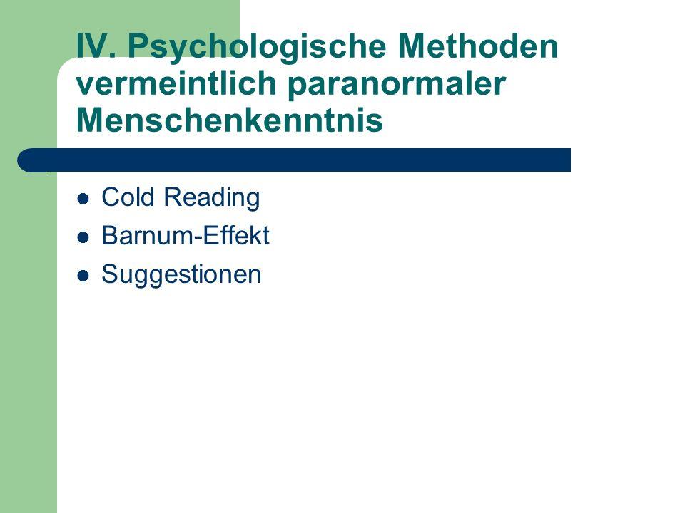 IV. Psychologische Methoden vermeintlich paranormaler Menschenkenntnis