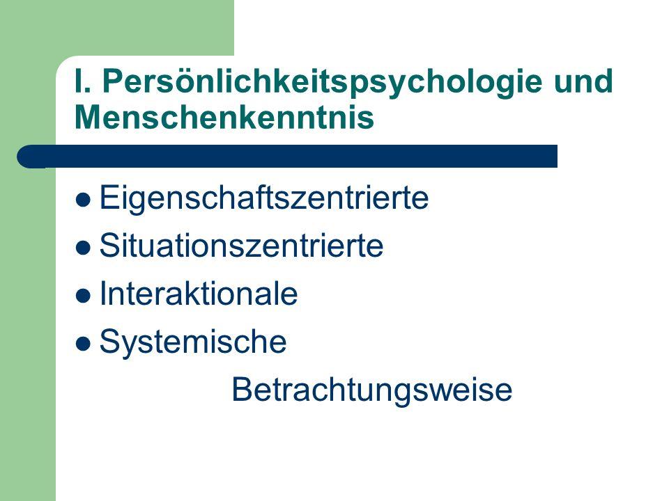 I. Persönlichkeitspsychologie und Menschenkenntnis