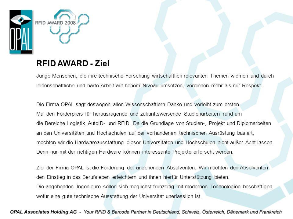 RFID AWARD - Ziel Junge Menschen, die ihre technische Forschung wirtschaftlich relevanten Themen widmen und durch.
