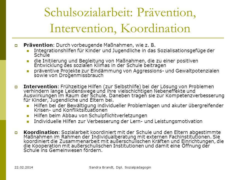 Schulsozialarbeit: Prävention, Intervention, Koordination