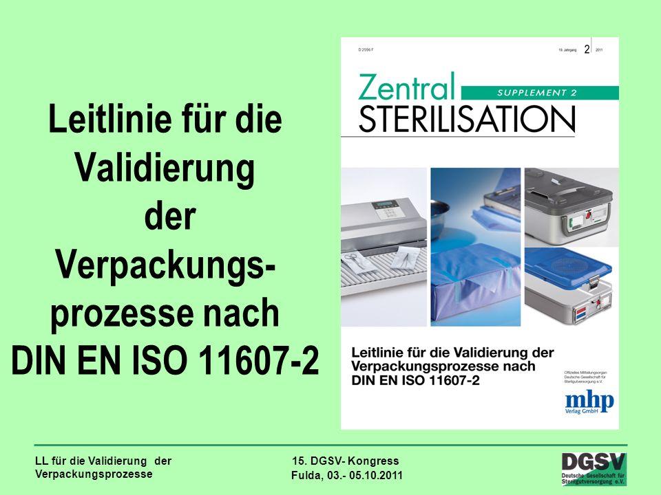 Leitlinie für die Validierung der Verpackungs-prozesse nach DIN EN ISO 11607-2