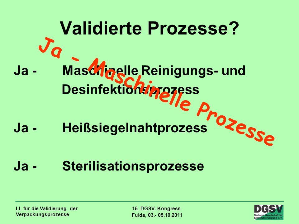 Ja - Maschinelle Prozesse