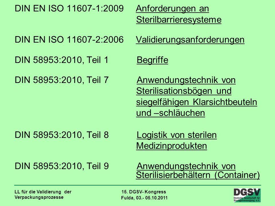 DIN EN ISO 11607-1:2009 Anforderungen an Sterilbarrieresysteme
