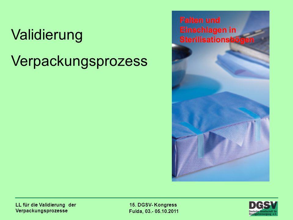 Validierung Verpackungsprozess LL für die Validierung der
