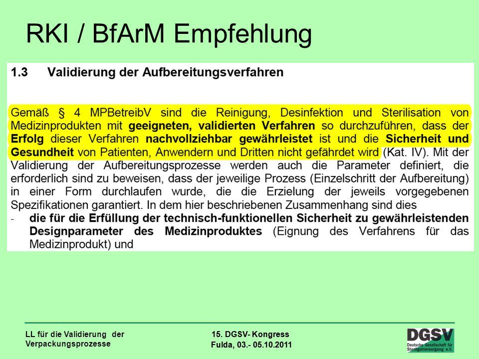 RKI / BfArM Empfehlung LL für die Validierung der Verpackungsprozesse
