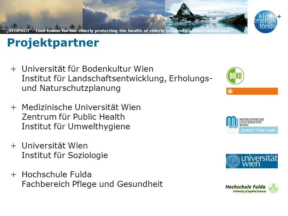 Projektpartner Universität für Bodenkultur Wien Institut für Landschaftsentwicklung, Erholungs- und Naturschutzplanung.