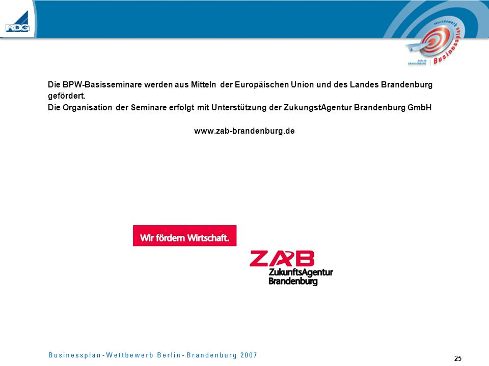 Die BPW-Basisseminare werden aus Mitteln der Europäischen Union und des Landes Brandenburg gefördert.