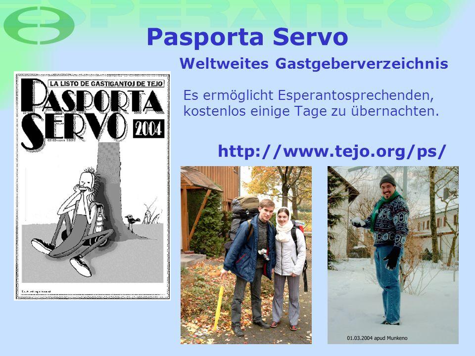 Pasporta Servo http://www.tejo.org/ps/ Weltweites Gastgeberverzeichnis