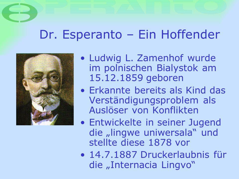Dr. Esperanto – Ein Hoffender