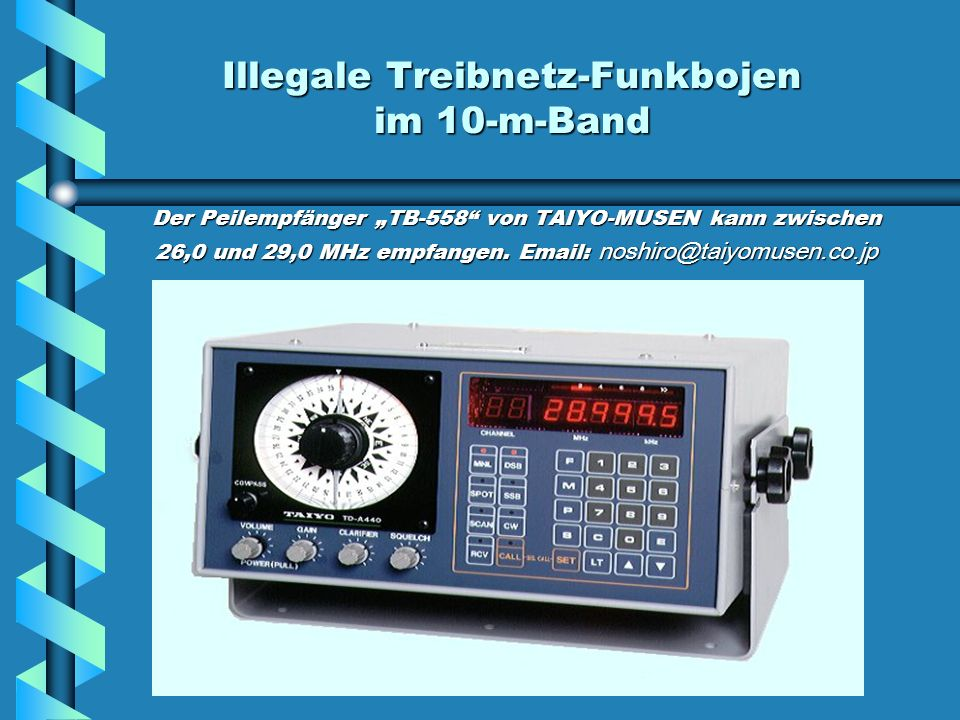 Illegale Treibnetz-Funkbojen im 10-m-Band