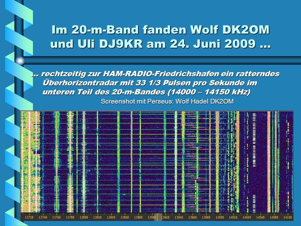 Im 20-m-Band fanden Wolf DK2OM und Uli DJ9KR am 24. Juni 2009 ...