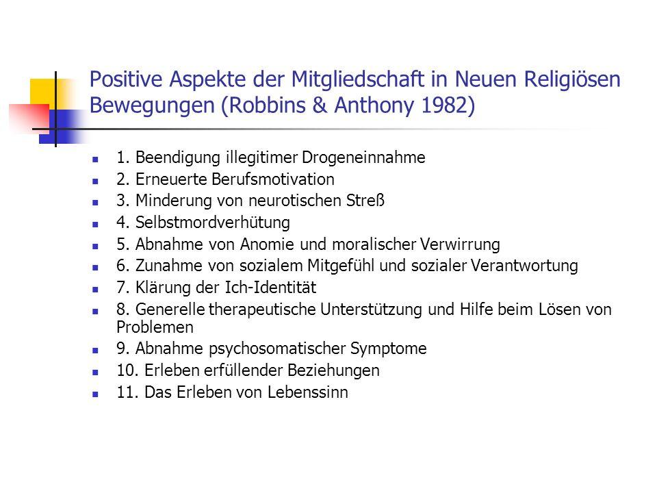 Positive Aspekte der Mitgliedschaft in Neuen Religiösen Bewegungen (Robbins & Anthony 1982)
