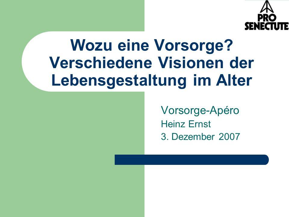 Vorsorge-Apéro Heinz Ernst 3. Dezember 2007