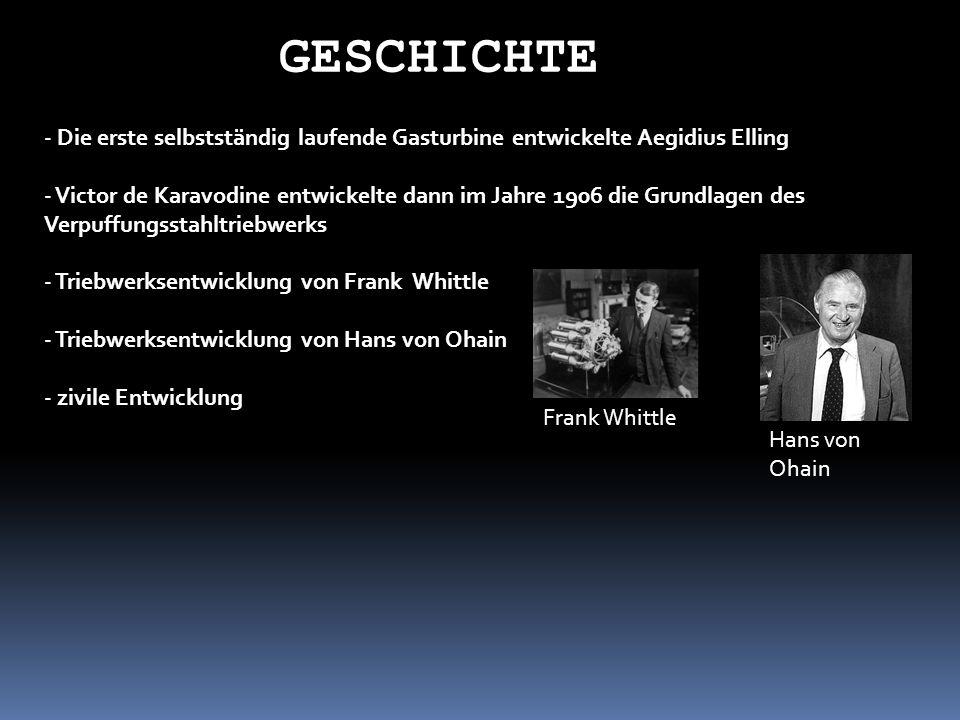 GESCHICHTE- Die erste selbstständig laufende Gasturbine entwickelte Aegidius Elling.