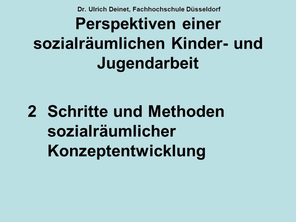 2 Schritte und Methoden sozialräumlicher Konzeptentwicklung