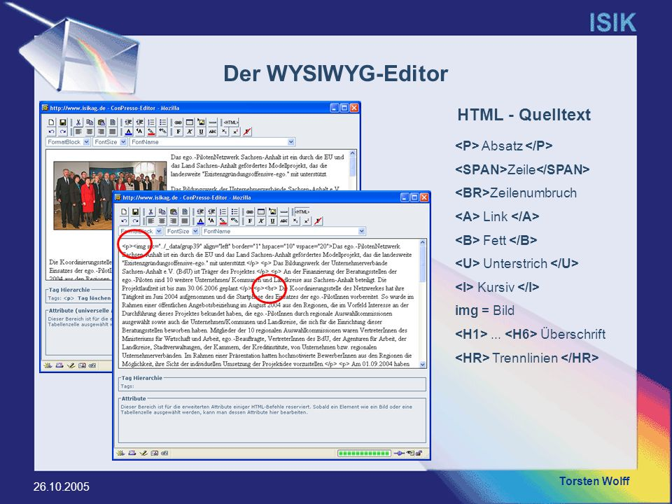 Der WYSIWYG-Editor HTML - Quelltext <P> Absatz </P>