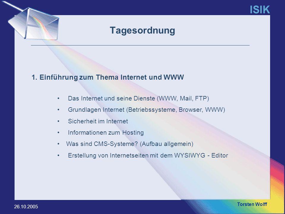Tagesordnung 1. Einführung zum Thema Internet und WWW