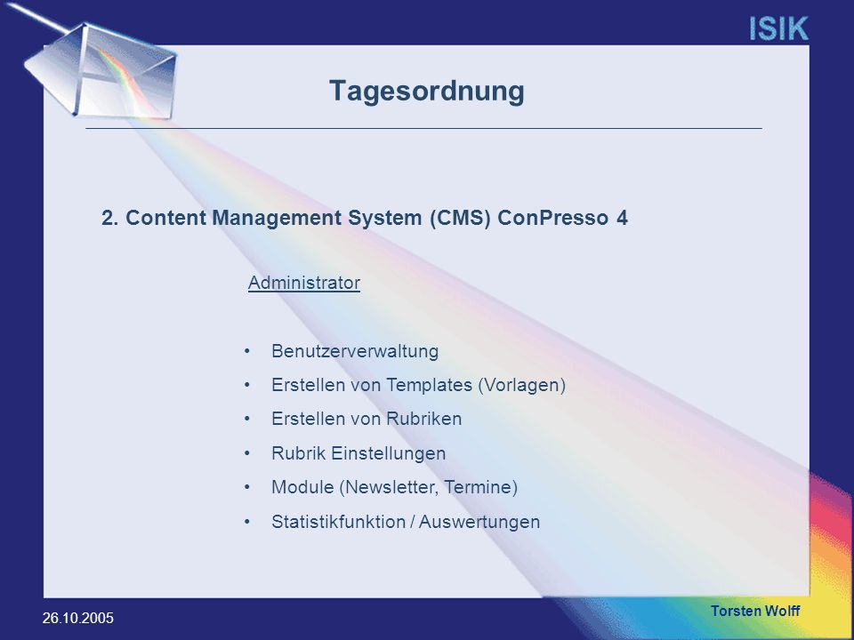 Tagesordnung 2. Content Management System (CMS) ConPresso 4