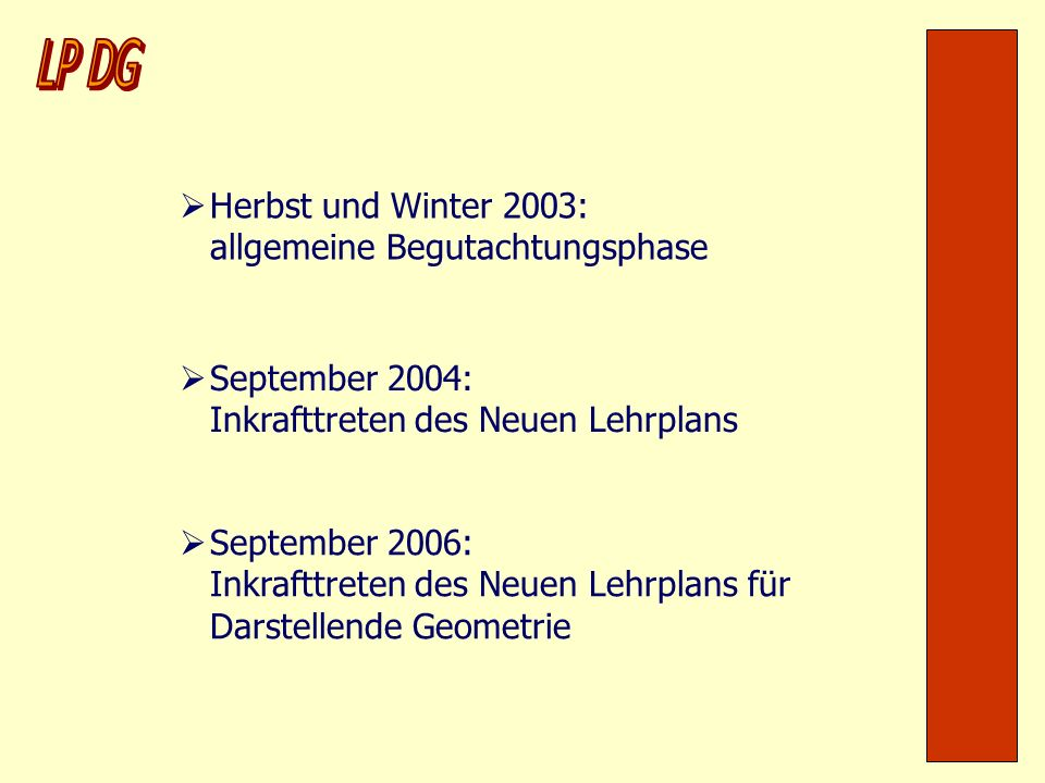 LP DG Herbst und Winter 2003: allgemeine Begutachtungsphase