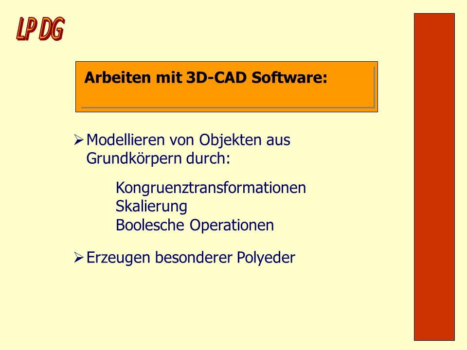 LP DG Arbeiten mit 3D-CAD Software: