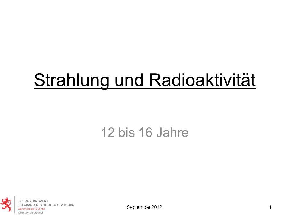 Strahlung und Radioaktivität