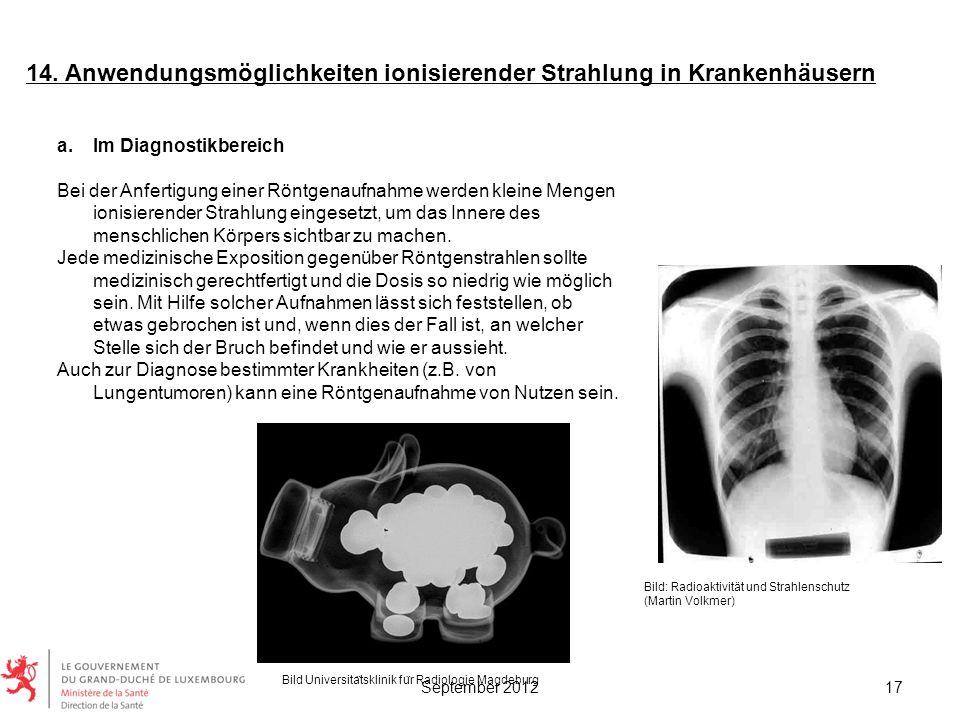 14. Anwendungsmöglichkeiten ionisierender Strahlung in Krankenhäusern