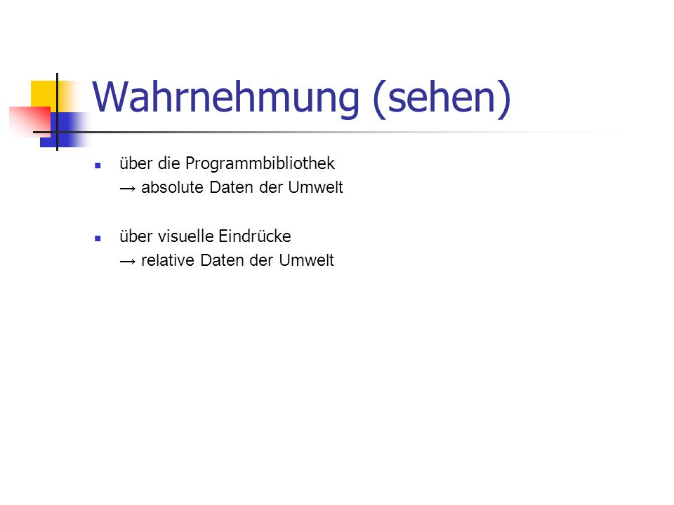 Wahrnehmung (sehen) über die Programmbibliothek