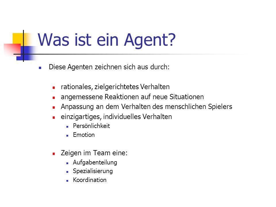 Was ist ein Agent Diese Agenten zeichnen sich aus durch: