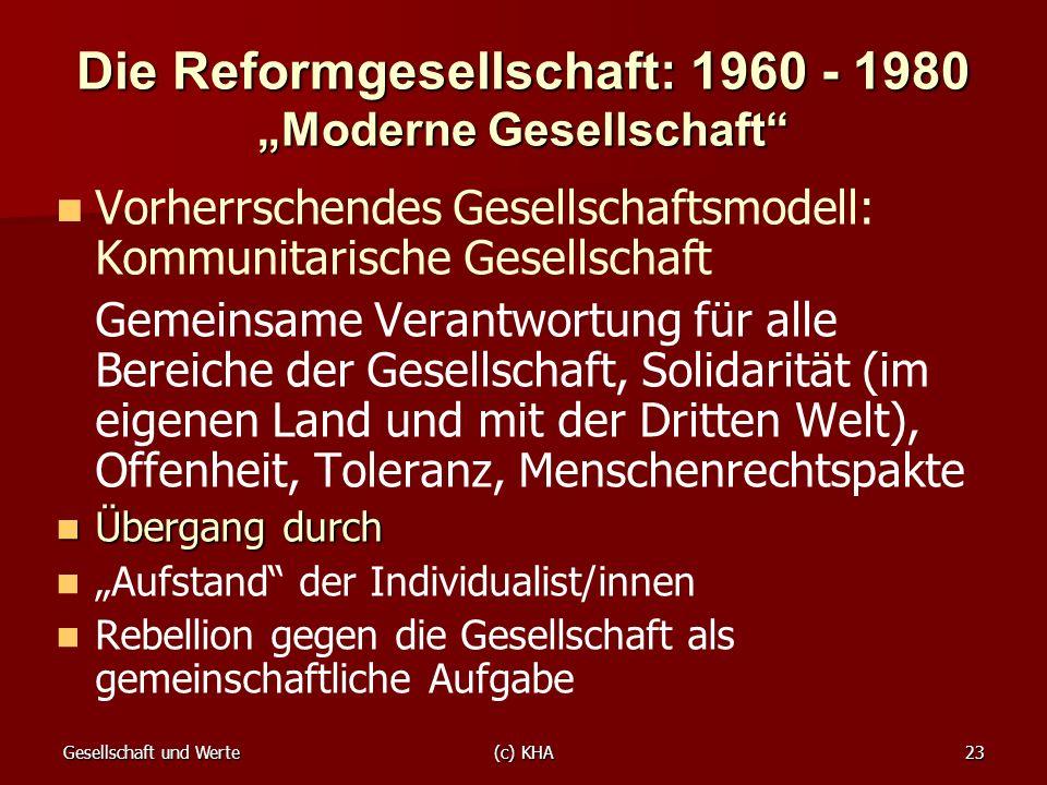 """Die Reformgesellschaft: 1960 - 1980 """"Moderne Gesellschaft"""