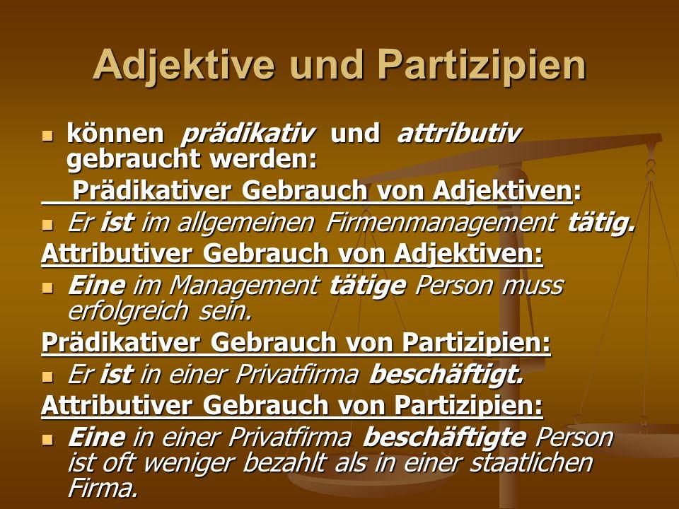 Adjektive und Partizipien