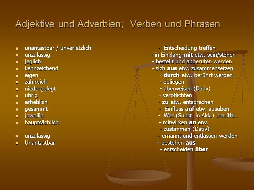 Adjektive und Adverbien; Verben und Phrasen
