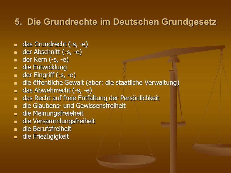 5. Die Grundrechte im Deutschen Grundgesetz