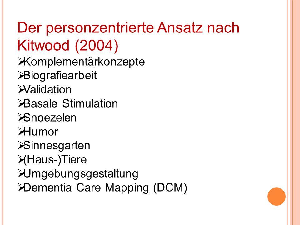Der personzentrierte Ansatz nach Kitwood (2004)