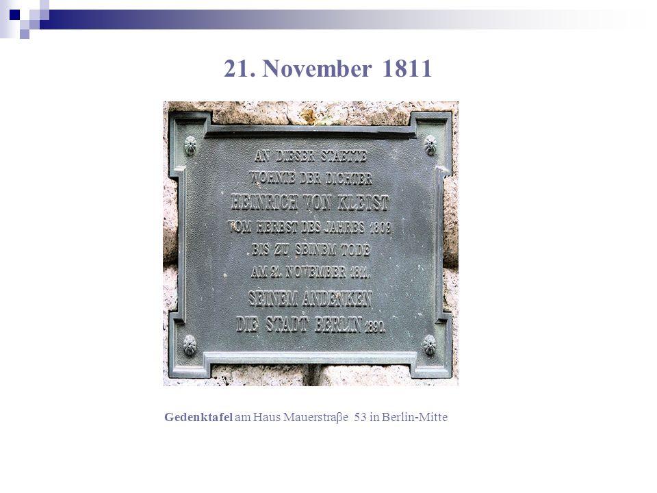 21. November 1811 Gedenktafel am Haus Mauerstraβe 53 in Berlin-Mitte