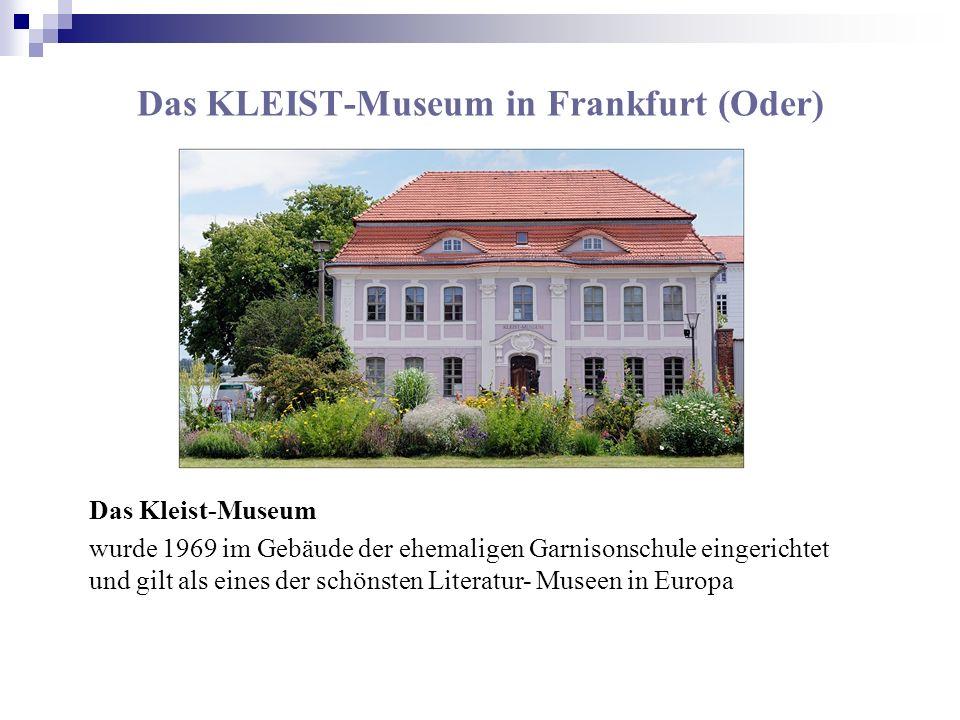 Das KLEIST-Museum in Frankfurt (Oder)
