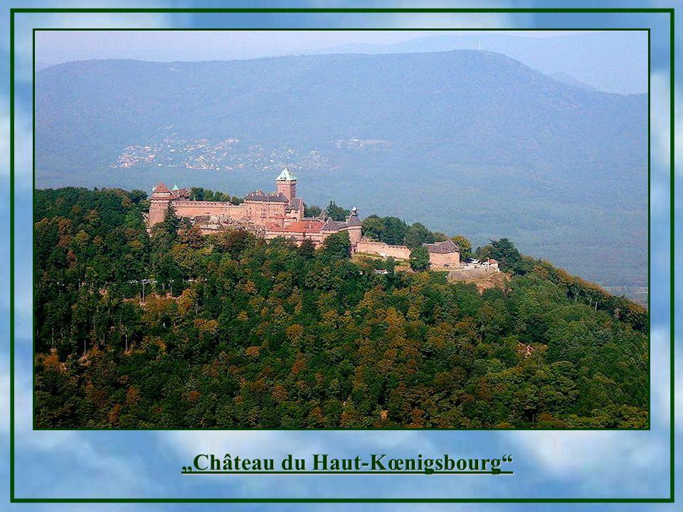 """""""Château du Haut-Kœnigsbourg"""