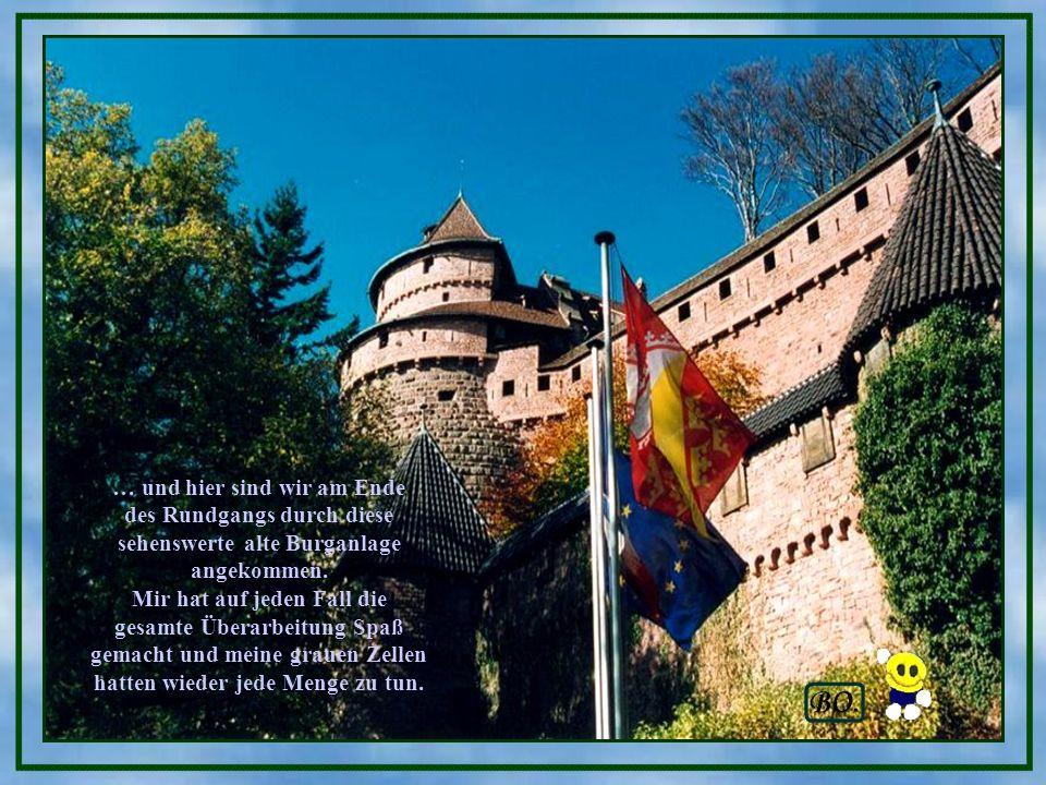 … und hier sind wir am Ende des Rundgangs durch diese sehenswerte alte Burganlage angekommen.