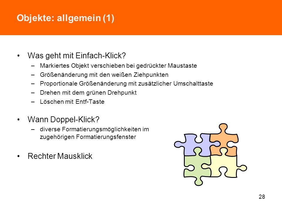 Objekte: allgemein (1) Was geht mit Einfach-Klick Wann Doppel-Klick