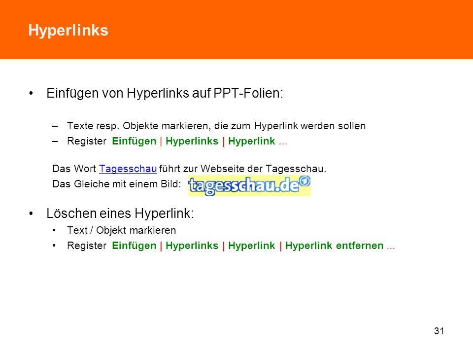 Hyperlinks Einfügen von Hyperlinks auf PPT-Folien: