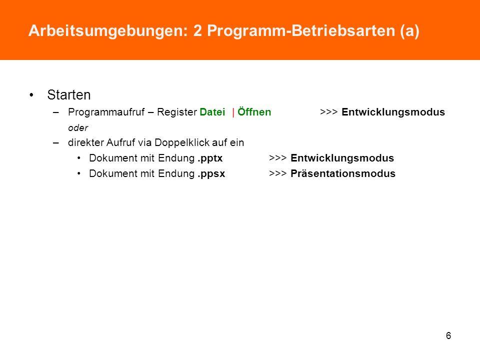 Arbeitsumgebungen: 2 Programm-Betriebsarten (a)