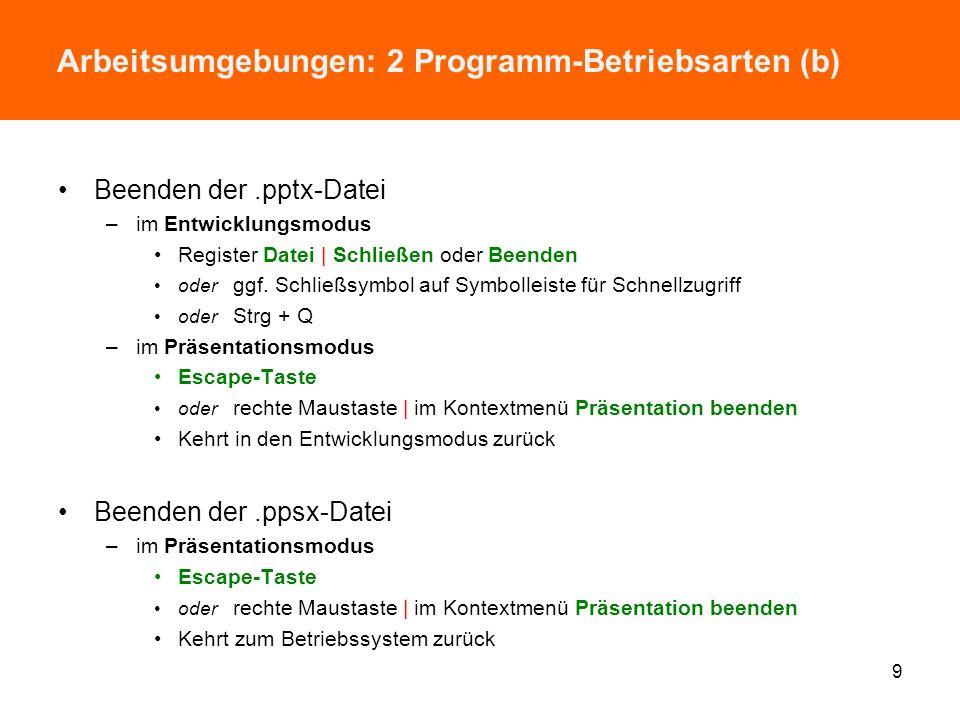 Arbeitsumgebungen: 2 Programm-Betriebsarten (b)