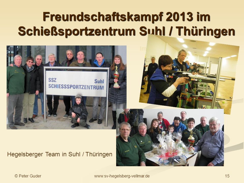 Freundschaftskampf 2013 im Schießsportzentrum Suhl / Thüringen