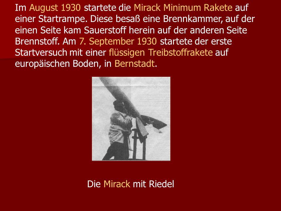 Im August 1930 startete die Mirack Minimum Rakete auf einer Startrampe