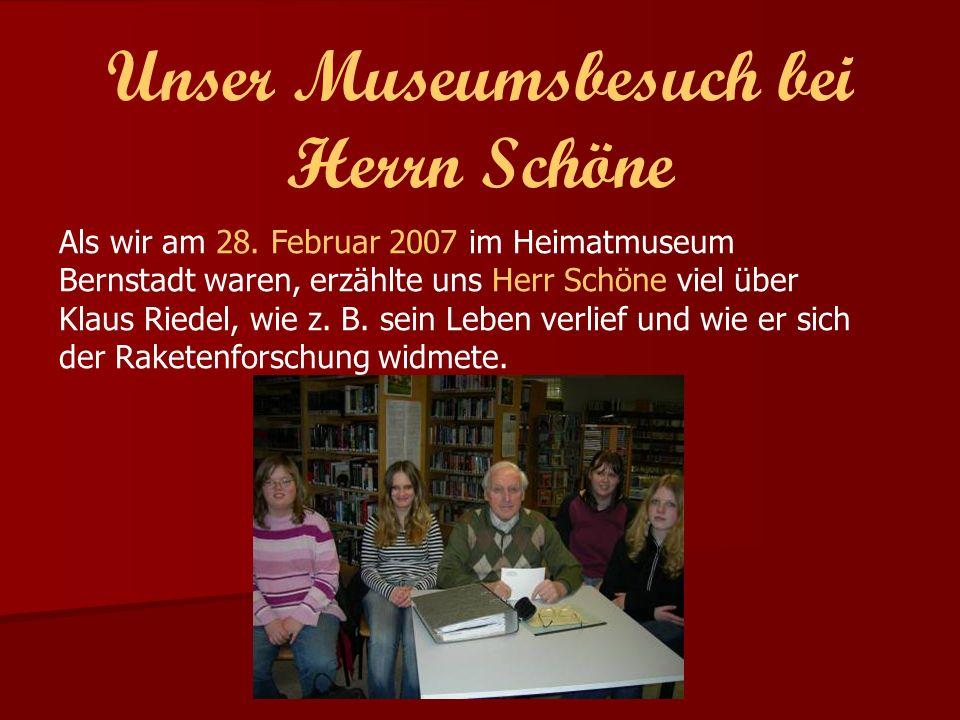 Unser Museumsbesuch bei Herrn Schöne